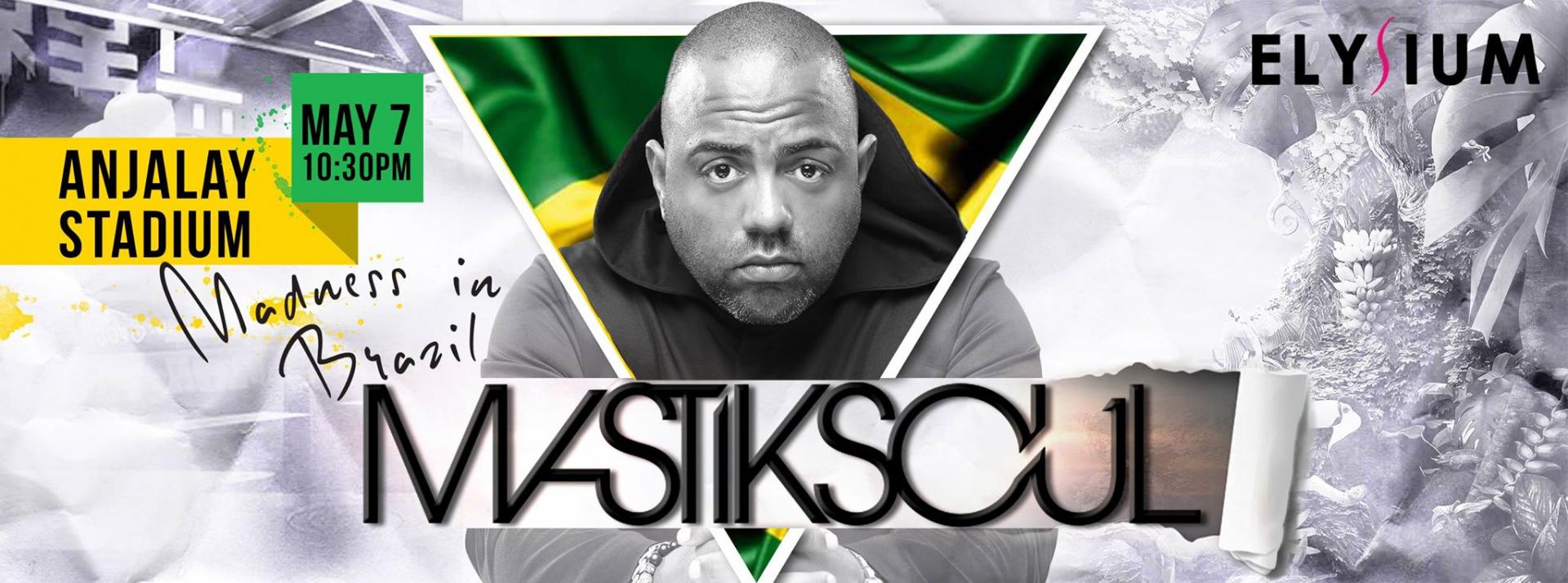 mastiksoul-madness-brazil-ticket